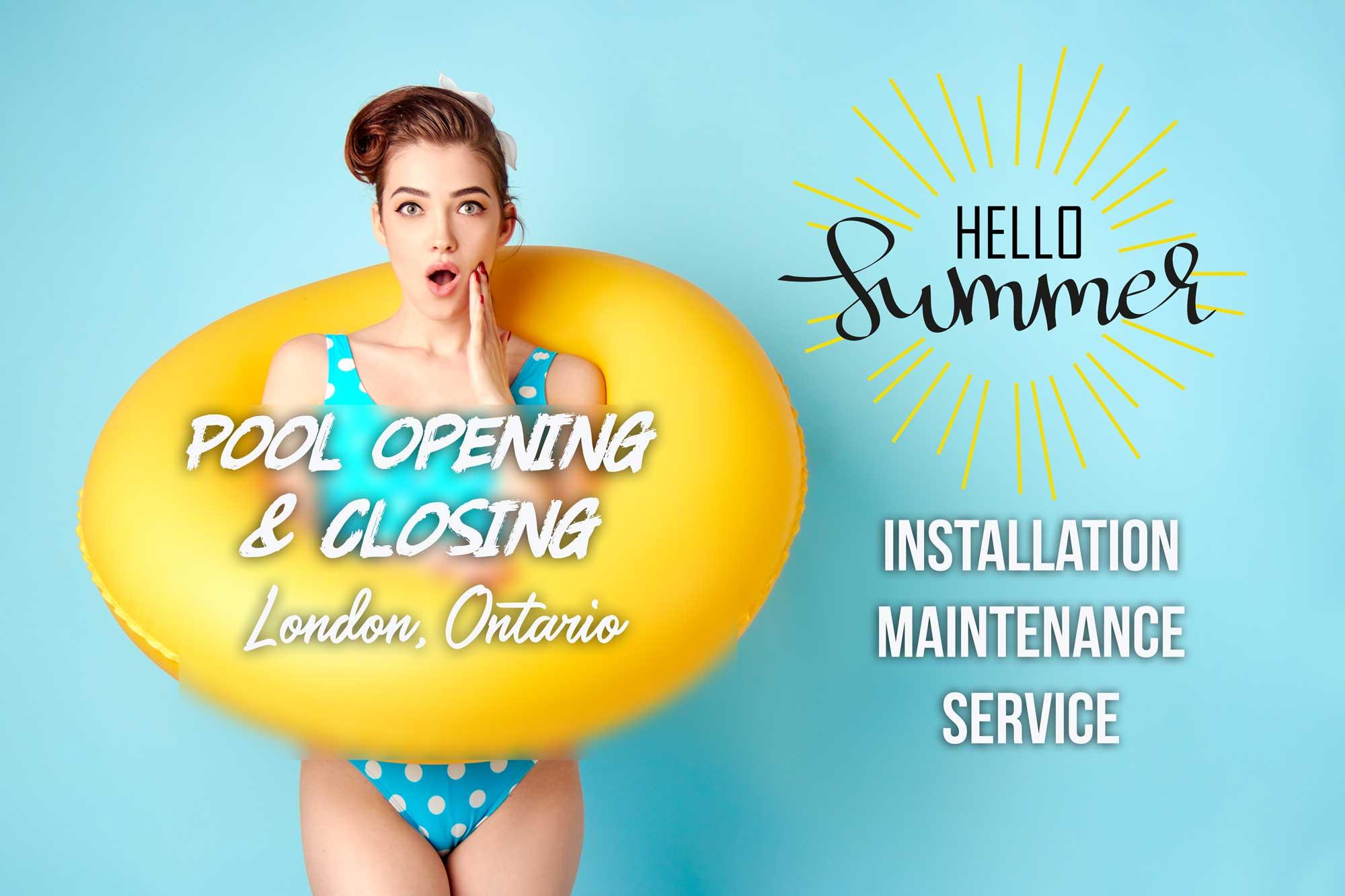 London Pool Open Close Ontario